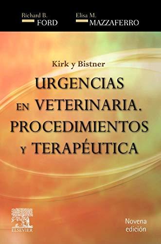Kirk y Bistner. Urgencias en veterinaria por R.B. Ford