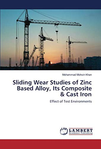 Sliding Wear Studies of Zinc Based Alloy, Its Composite & Cast Iron: Effect of Test Environments - Cast Iron Outlet