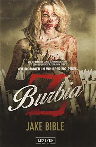 Z Burbia: Zombie-Thriller: Endzeit-Bestseller (Apokalypse, Dystopie)