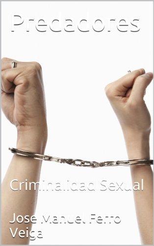 Descargar Libro Predadores: Criminalidad Sexual de Jose Manuel Ferro Veiga