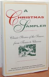 Christmas Sampler: Classic Stories of the Season, From Twain to Cheevers (New York Public Library Book) by E. A. Crawford (1992-11-19)