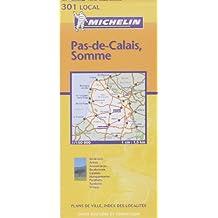 Carte routière Michelin, numéro 301 : Pas-de-Calais - Somme
