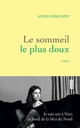Le sommeil le plus doux : roman (Littérature Française)