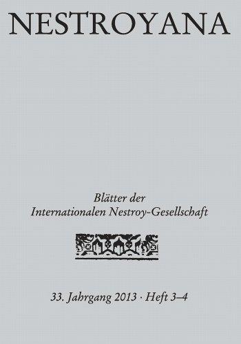 Nestroyana: 33. Jahrgang 2013 - Heft 3/4 (Blätter der Internationalen Nestroy-Gesellschaft 3334) (German Edition)