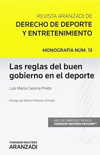 Reglas del buen gobierno en el deporte (Monografía - Revista Jurídica del Deporte)