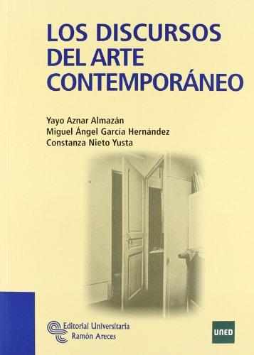 Los Discursos Del Arte Contemporáneo (Manuales) por Yayo Aznar Almazán