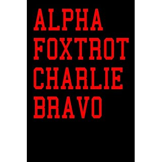 Alpha Foxtrot Charlie Bravo: Bournemouth Football Team Notebook Soccer Fan Journal 6x9 inch 120 Page Lined Stationery