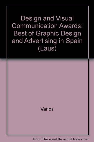 Laus 04. Premios de Diseño y comunicación visual: Best of Graphic Design and Advertising in Spain (Laus S.) por Vv.Aa