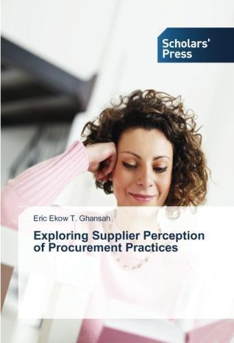 Exploring Supplier Perception of Procurement Practices