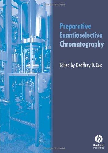 Preparative Enantioselective Chromatography