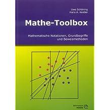 Mathe-Toolbox: Mathematische Notationen, Grundbegriffe und Beweismethoden
