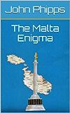 The Malta Enigma