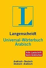 Langenscheidt Universal-Wörterbuch Arabisch: Arabisch-Deutsch/Deutsch Arabisch (Langenscheidt Universal-Wörterbücher)