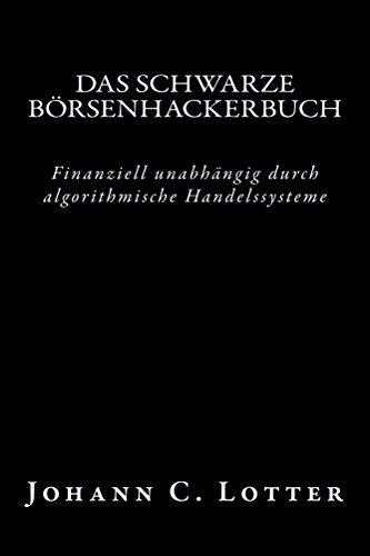Das Börsenhackerbuch Finanziell Unabhängig Durch Algorithmische