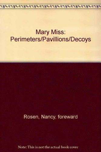 Mary Miss: Perimeters/Pavillions/Decoys