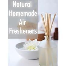 Natural Homemade Air Fresheners by Sarah Dempsen (2013-12-09)