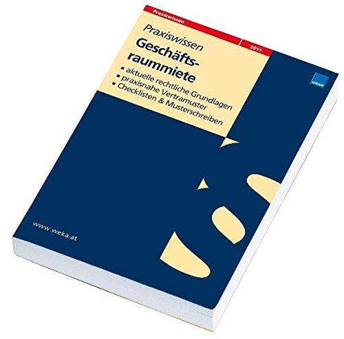 Geschäftsraummiete: Rechtliche Grundlagen Praxisnahe Vertragsmuster & Checklisten
