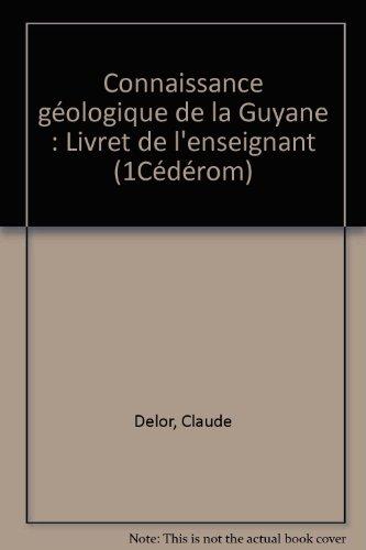 connaissance-gologique-de-la-guyane-1-livret-1-cd