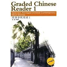 Graded Chinese Reader - Volume 1 [+MP3-CD]