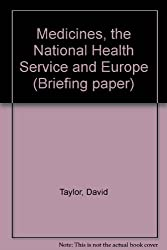Medicines, the National Health Service and Europe