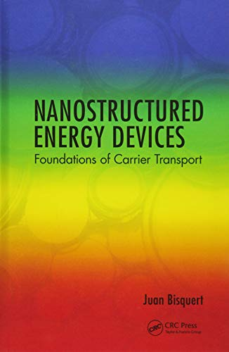 Nanostructured Energy Devices: Foundations of Carrier Transport
