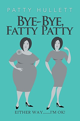 Bye-Bye, Fatty Patty -