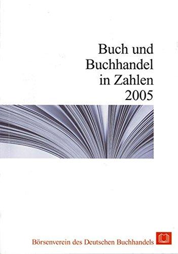 Buch und Buchhandel in Zahlen 2005