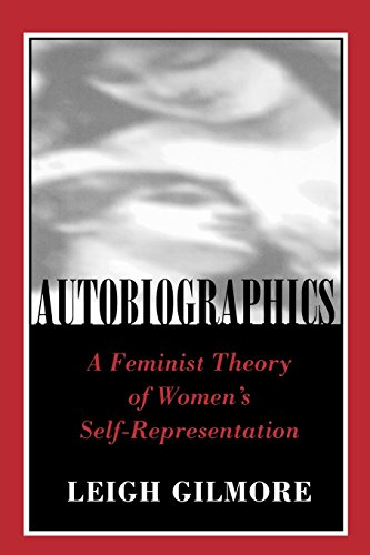 Autobiographics: Lessons from Six Scanlon Plans: Feminist Theory of Women's Self-Representation (Reading Women Writing)
