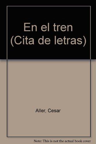 En el tren (Cita de letras) por César Aller