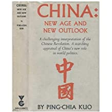 China: New Age and New Outlook, by Ping-Chia Kuo