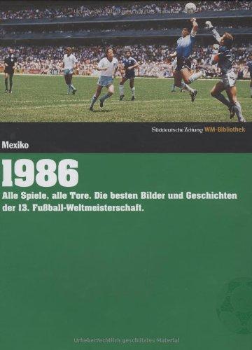 1986. Süddeutsche Zeitung WM-Bibliothek