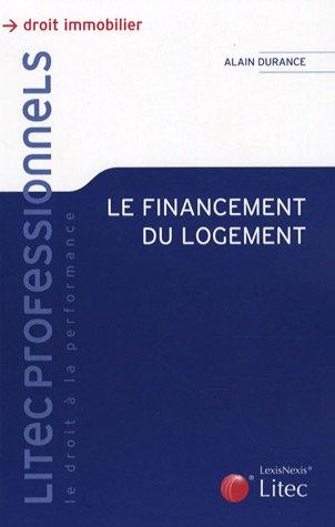 Le financement du logement par Alain Durance