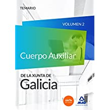 Cuerpo Auxiliar de la Xunta de Galicia. Temario Volumen 2