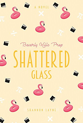 Shattered Glass (Beverly Hills Prep, Band 4)