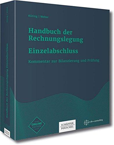 Handbuch der Rechnungslegung - Einzelabschluss: Kommentar zur Bilanzierung und Prüfung