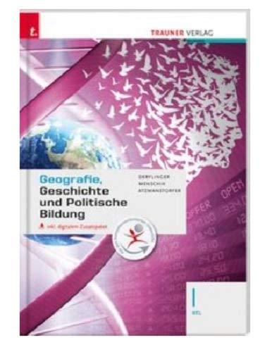 Geografie, Geschichte und Politische Bildung I HTL inkl. digitalem Zusatzpaket + E-Book