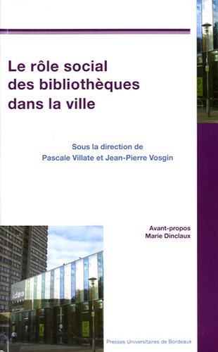Le rôle social des bibliothèques dans la ville