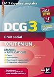 DCG 3 - Droit social - Manuel et applications - Millésime 2017-2018 - 11e édition