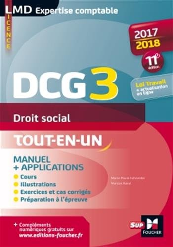 DCG 3 - Droit social - Manuel et applications - Millsime 2017-2018 - 11e dition