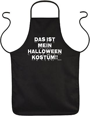 Fun-Schürze lustige Sprüche Grillschürze/Motiv-Schürze Halloween: Das ist mein Halloween Kostüm!!
