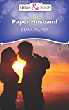 Paper Husband (Mills & Boon Short Stories)