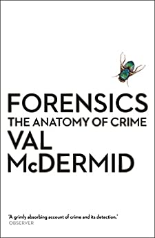Forensics: The Anatomy Of Crime (wellcome Collection) por Val Mcdermid epub