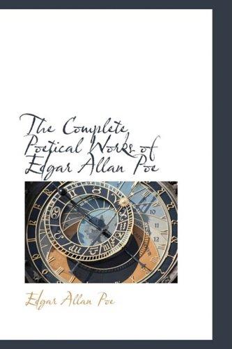 The Complete Poetical Works of Edgar Allan Poe
