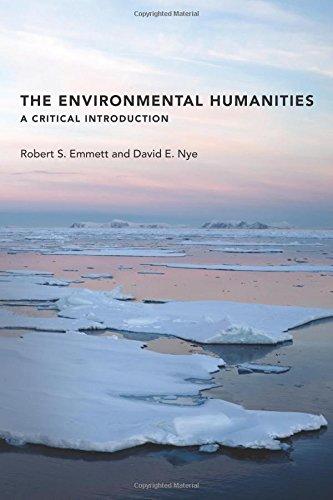 Environmental Humanities (The MIT Press) por Robert S. Emmett