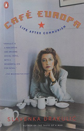 Cafe Europa: Life After Communism 1.2.1999 edition by Drakulic, Slavenka (1999) Paperback