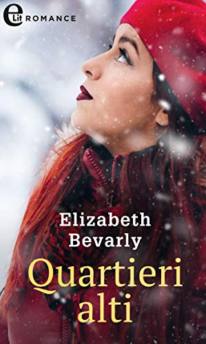 Quartieri alti (eLit) (Fortune's Children The Brides Vol. 2) di [Bevarly, Elizabeth]