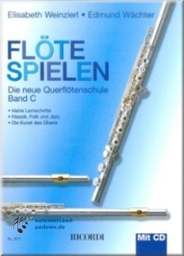 Flöte spielen Band C - Querflötenschule mit CD - Flöte Noten [Musiknoten]