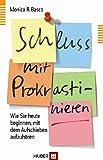 Schluss mit Prokrastinieren: Wie Sie heute beginnen, mit dem Aufschieben aufzuhören