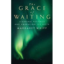The Grace of Waiting