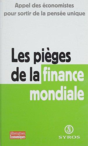 Les pièges de la finance mondiale (Alternatives économiques) par François Chesnais